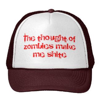 El pensamiento de zombis me hace el shite gorras
