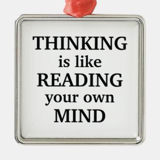 El pensamiento es como la lectura de su propia