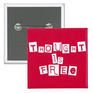 El pensamiento está libre pin