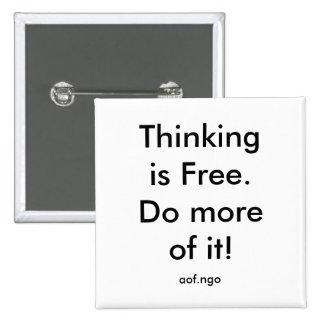 El pensamiento está libre pin cuadrado