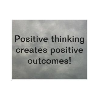 ¡El pensamiento positivo crea resultados positivos Impresión En Lienzo Estirada
