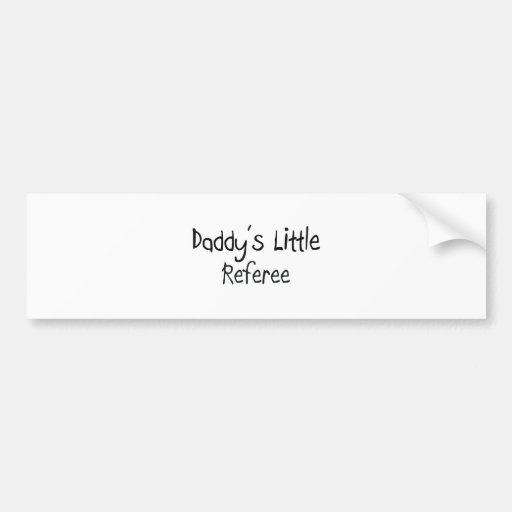 El pequeño árbitro del papá etiqueta de parachoque