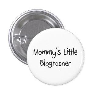 El pequeño biógrafo de la mamá pins
