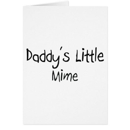 El pequeño Mime del papá Tarjeta De Felicitación