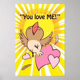 ¡El pequeño pájaro feliz que le dice me ama! Posters