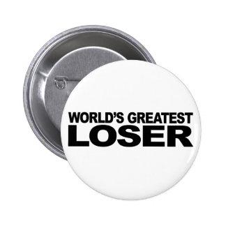 El perdedor más grande del mundo pin redondo 5 cm
