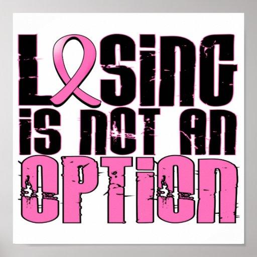 El perder no es un cáncer de pecho de la opción póster