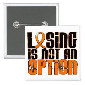 El perder no es una leucemia de la opción pin cuadrado