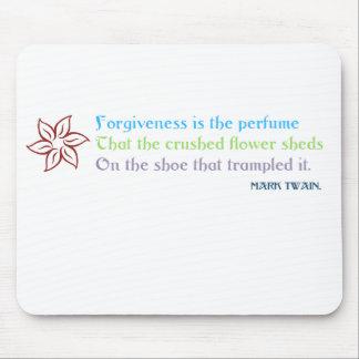 El perdón es el perfume - Twain - estera del ratón Tapete De Ratones