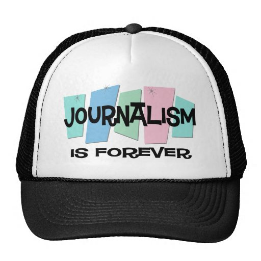 El periodismo es Forever Gorras De Camionero