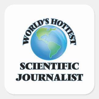 El periodista científico más caliente del mundo calcomanías cuadradas