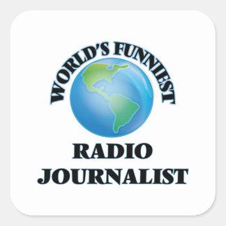 El periodista de radio más divertido del mundo pegatina cuadrada