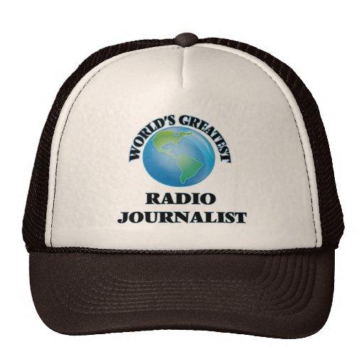 El periodista de radio más grande del mundo gorras