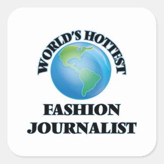 El periodista más caliente de la moda del mundo calcomanías cuadradass