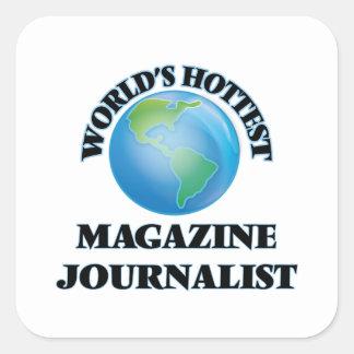El periodista más caliente de la revista del mundo calcomanías cuadradases