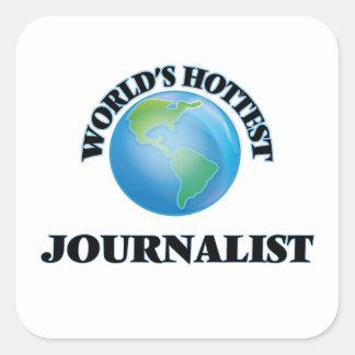 El periodista más caliente del mundo pegatina cuadradas