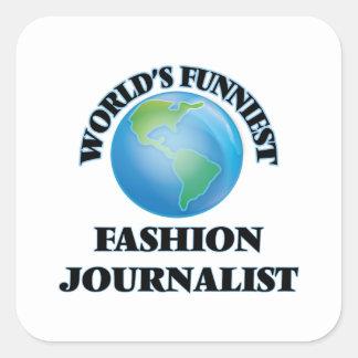 El periodista más divertido de la moda del mundo pegatina cuadrada
