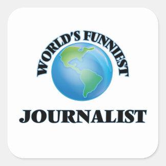 El periodista más divertido del mundo pegatina cuadrada
