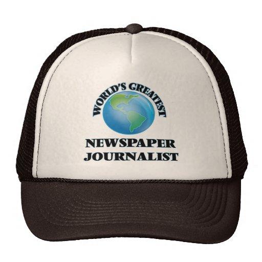 El periodista más grande del periódico del mundo gorras