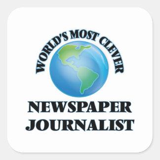 El periodista más listo del periódico del mundo pegatina cuadrada