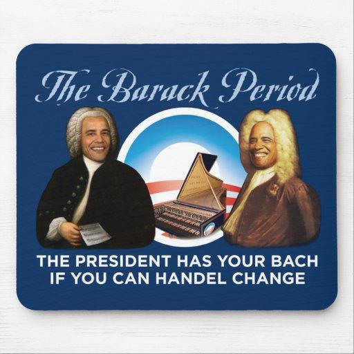 El período Mousepad de Barack Tapete De Raton