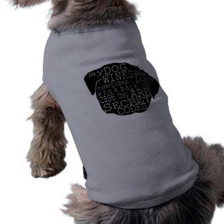 El perrito del barro amasado guiña el mensaje secr camisetas mascota