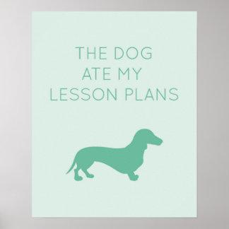 El perro comió mis planes de lección - Dachshund Póster