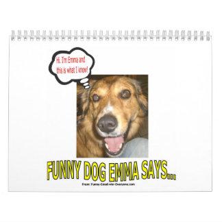 El perro divertido Emma dice… Calendario De Pared