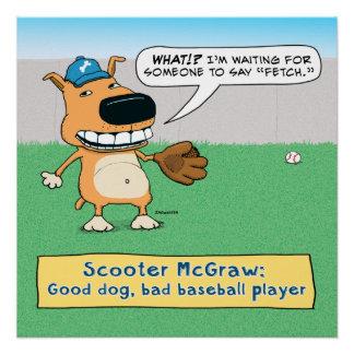El perro divertido no traerá el poster del béisbol perfect poster