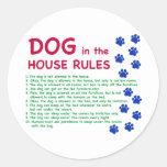 El perro en la casa gobierna - reglas para vivir c pegatina