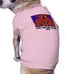 El perro enojado, por debajo esta cara del perro d ropa para mascota