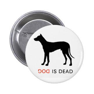 El perro es botón muerto pins
