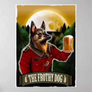El perro espumoso póster