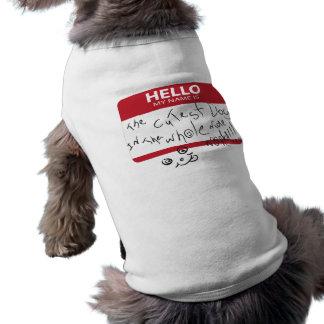 El perro más lindo en el mundo entero playera sin mangas para perro