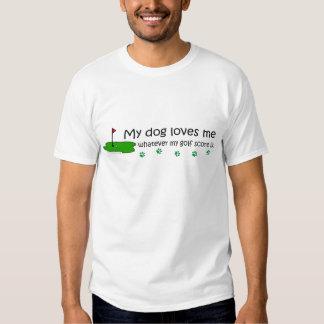 el perro me ama lo que mi cuenta del golf camisas