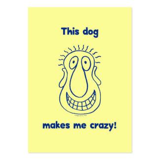 El perro me hace loco tarjetas de visita grandes