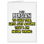 El persa… asume que nunca soy incorrecto tarjeton