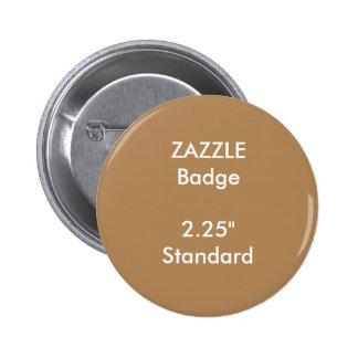 """El personalizado de ZAZZLE imprimió 2,25"""" insignia Pin Redondo De 2 Pulgadas"""