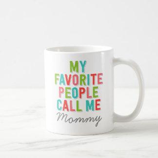 El personalizado mi gente preferida me llama taza básica blanca