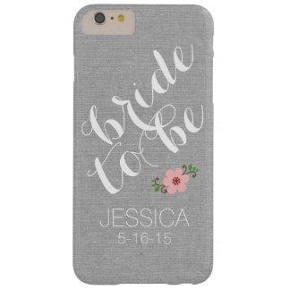 El personalizado personalizó a la novia para ser funda de iPhone 6 plus barely there