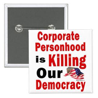 El Personhood corporativo está matando a nuestra d Pin Cuadrada 5 Cm