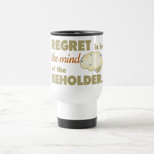 El pesar está en la mente del espectador tazas de café