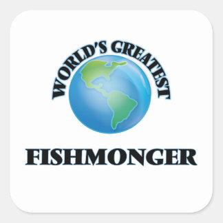 El pescadero más grande del mundo pegatina cuadrada