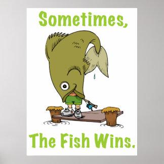 El pescado gana a veces el poster póster
