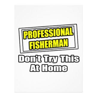 El pescador profesional… no intenta en casa tarjetas informativas