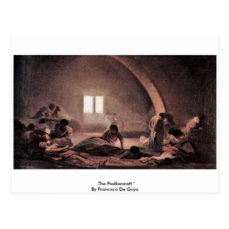 """El Pestlazarett """"por Francisco De Goya Tarjetas Postales"""