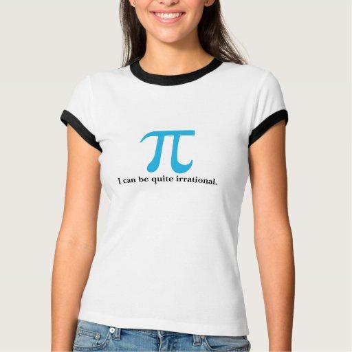 El pi I puede ser camiseta irracional de las Playeras