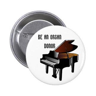 El piano sea un donante de órganos pin redondo de 2 pulgadas