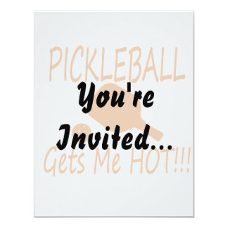 """el pickleball me consigue el naranja caliente invitación 4.25"""" x 5.5"""""""