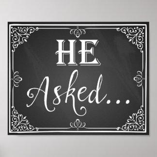 """""""Él pidió"""" la pizarra de la muestra del apoyo de Póster"""